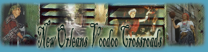 New Orleans Voodoo products, including Voodoo dolls,gris gris bags,  la sirena floor washes, bath salts and oils